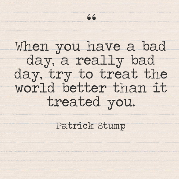 30 Life Quotes For Really Bad Days