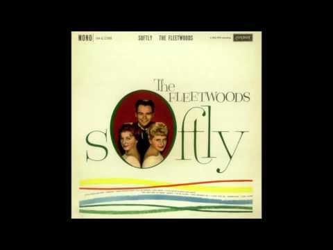 1959: 'Come Softly To Me' by The Fleetwoods