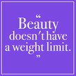 No Weight Limit Quote