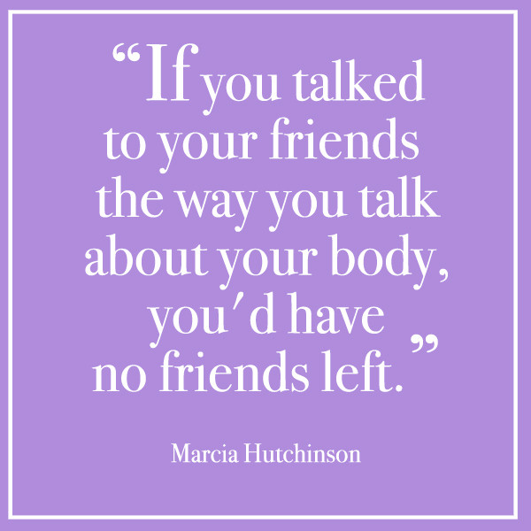 Quotes to Inspire You to Love Your Body