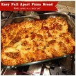 Easy Pull Apart Pizza Bread