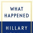 'What Happened' by Hillary Rodham Clinton