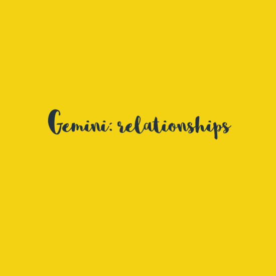 Gemini: Relationships
