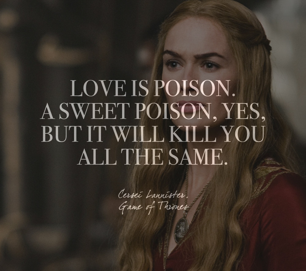 Game Of Love Quotes: Words By Cersei Lannister, 'Game Of Thrones'